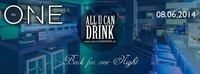 All U Can Drink - Back For One Night  One Club @S-Club