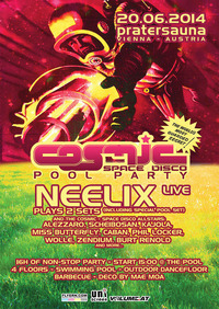 Cosmic - Pool Party mit Neelix live