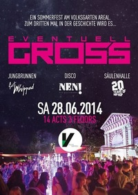 Eventuell Gross - Das Sommerfest@Volksgarten Wien