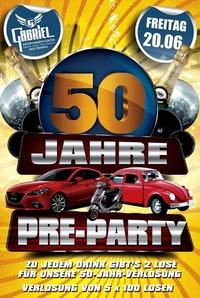 50 Jahre - Pre - Party   @Gabriel Entertainment Center
