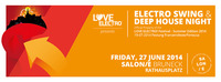 SALONE BRUNECK we 210 - Love Electro presents ELECTRO SWING  DEEP HOUSE NIGHT  Salone  Rathausplatz Bruneck official preparty@Rathausplatz Bruneck - SALONE/E