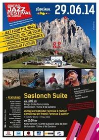Südtirol Jazzfestival Alto Adige 2014 @ Saslonch Suite@Saslonch Suite in Wolkenstein