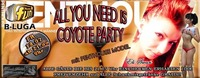 All you need is Coyote Party