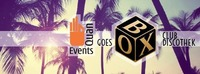 Quan Events goes Box Vienna - Summer Special - Guestlist@BOX Vienna