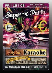 Super 1 Euro Party@Excalibur