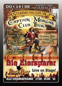 Captain Morgan Club Tour - Die Eiersparer Live@Excalibur