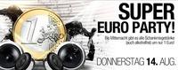 Super Euro Party@Bollwerk