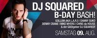 DJ Squared Birthday Bash@Bollwerk