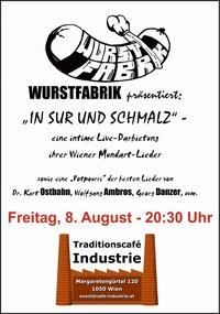 Wurstfabrik@Traditionscafé Industrie
