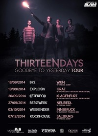 Thirteen Days - Goodbye to Yesterday Tour 2014@Explosiv