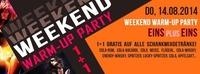Weekend Warm-up Party Eins Plus Eins