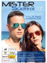 Mister Südtirol 2014- Grosses Casting@Martini