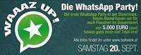 Waaaz Up - Die Whatsapp Party @Bollwerk