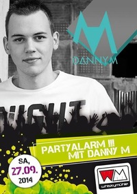 Partyalarm mit DJ DannyM@Whiskymühle
