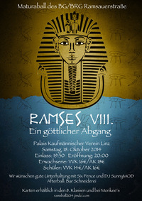 Ramses 8. - Ein göttlicher Abgang - Maturaball des BG/BRG Ramsauerstraße
