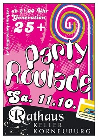Party Roulade Generation 25+