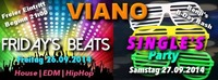VIANO Fridays Beats //  Single's Party
