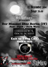 Der Himmel über Berlin / Exit to Eden on Dark Friday @Weberknecht