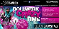 Bollwerk - Crazy Time@Bollwerk