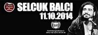 Selcuk Balci live
