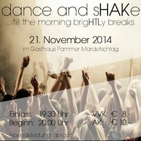 Dance and sHAKe - till the morning brigHTLy breaks