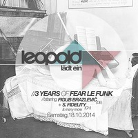 Leopold lädt ein  3 Years Of Fear Le Funk@Café Leopold