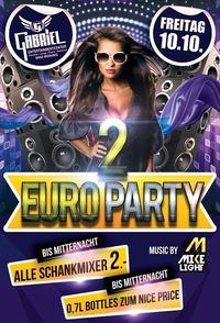 2Euro  Party@Gabriel Entertainment Center