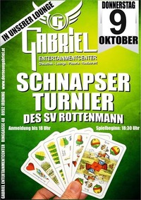 Schnapser Tunier@Gabriel Entertainment Center