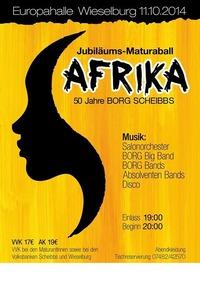 Afrika - Jubiläumsmaturaball Borg Scheibbs 2014