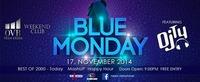 Blue Monday by OVB Team Krems@Weekend Club
