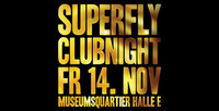 Superfly Club Night 2014