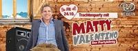 Trachtenparty mit Matty Valentino@Disco Bel