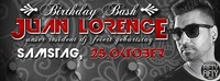 Birthday Bash mit Juan Lorence