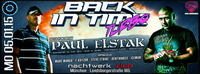 Back In Time - Turbo mit Paul Elstak & Mc Ruffian@Nachtwerk Club
