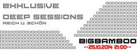 Bigbamboo Deep Session