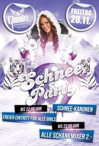 Schnee Party   @Gabriel Entertainment Center