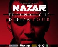 Nazar - Freundliche Diktatour@Cselley Mühle