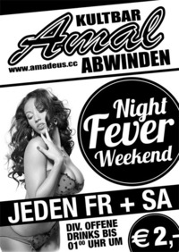 Night Fever Weekend