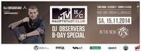 Dj Observers B-day Special / MTV Hauptstadt.club@BOX Vienna