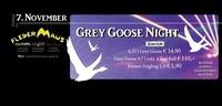 Grey Goose Night@Fledermaus Graz