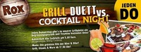 Grill Duett vs. Cocktail Night@Rox Musicbar Linz