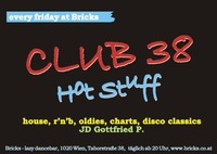 Club 38 - Hot Stuff@Bricks - lazy dancebar