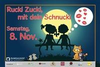 Rucki Zucki, mit dein Schnucki@Ramsauhof