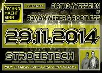 Techno macht Sinn // Birthday Special // Strobetech (ch)