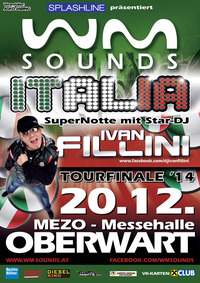 WM-Sounds Tourfinale mit Star-DJ Ivan Fillini@Mezo Messezentrum Oberwart