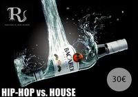 Bacardi Night  Hip Hop vs. House