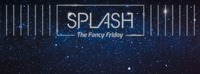 Splash - The Fancy Friday/ ...life is too short to be anything else than fancy@Babenberger Passage