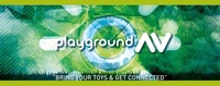 Playground AV - Bring your toys and get connected
