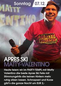 Apres Ski mit Matty Valentino