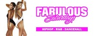 Fabulous Saturdays - Hip Hop  R&B Dancehall@LVL7